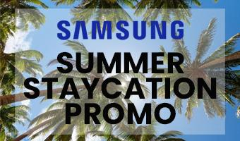 Samsung Summer Staycation promo